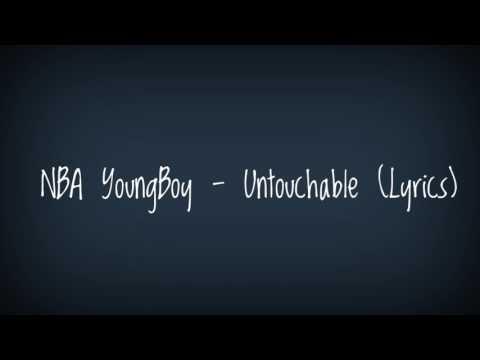 NBA YoungBoy - Untouchable (Lyrics)