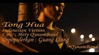 Tong Hua Indonesian Version (cover & Lyric by hery QynamBand)