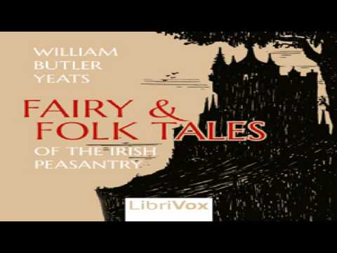 Fairy and Folk Tales of the Irish Peasantry | William Butler Yeats | Culture & Heritage | 1/7