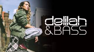 Delilah & Bass (Annie Mac Minimix Edit)