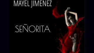Mayel Jimenez - Señorita