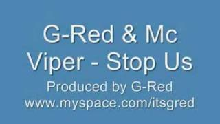 Grime Music - Mc Viper & G-Red - Stop Us