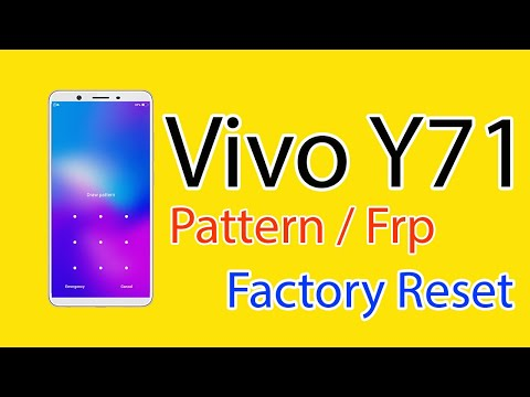 Vivo Y71 Vivo 1724 Android ver 8 1 0 Pattern FRP Factory Reset