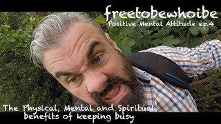 Baixar PMA - The Benefits of Keeping Busy (Positive Mental Attitude)