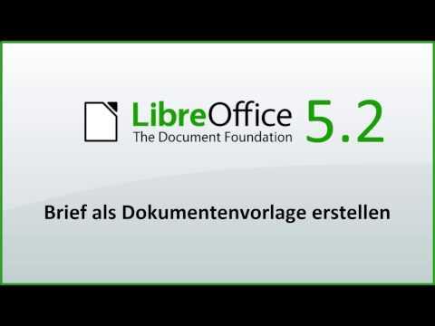 LibreOffice: Brief als Dokumentenvorlage erstellen (Deutsch)