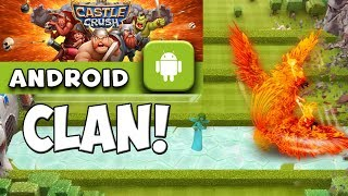 ANDROID CLAN! || CASTLE CRUSH || Let