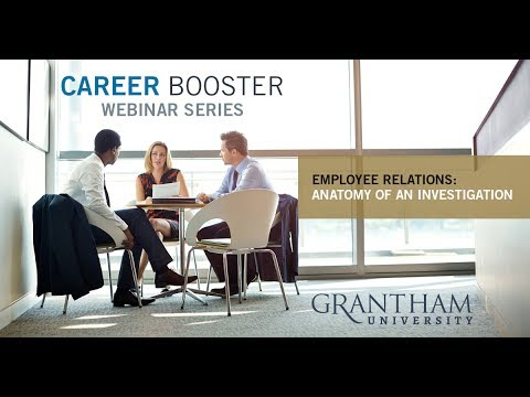 Career Booster Webinar: Employee Relations - Anatomy of an Investigation