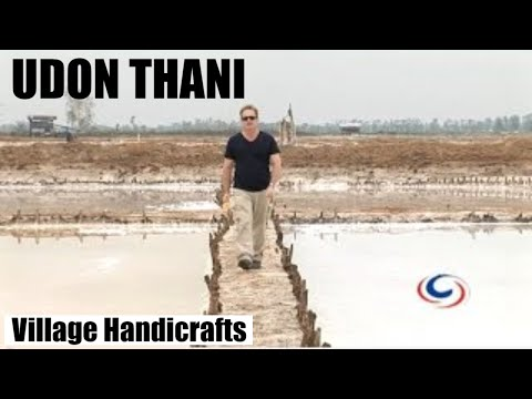 Udon Thani - Salt Farms, Bamboo Handicrafts and Bespoke Fabrics