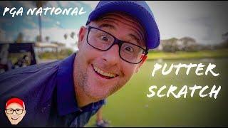 PGA NATIONAL PART 1 - PUTTER SCRATCH