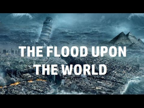 The Flood Upon the World (Bill Randles)