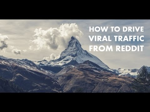 How to Drive Viral Traffic from Reddit