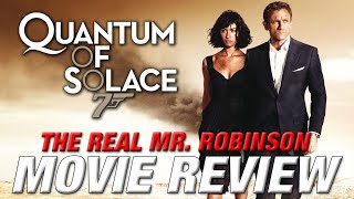 QUANTUM OF SOLACE Movie Review