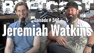 Bertcast # 346 - Jeremiah Watkins & ME