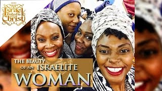 The Israelites: The Beauty of the Israelite Woman (Isaiah 52:1)