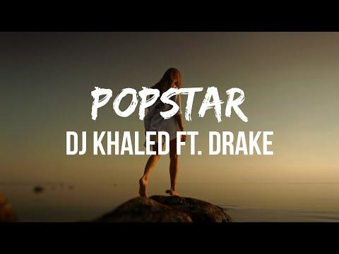 DJ Khaled – Popstar (Lyrics) ft. Drake | callin' my phone like I'm locked up, nonstop