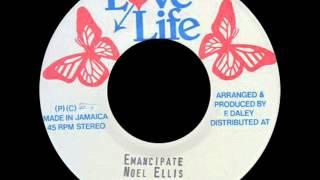Noel Ellis   Emancipate + Version LOVE LIFE)