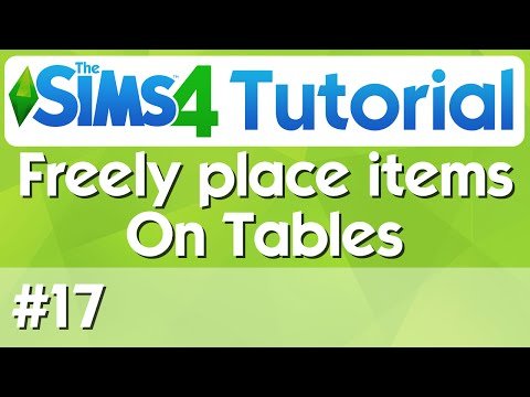 The Sims 4 Tutorial - #17 - Freely Place Items on Desks