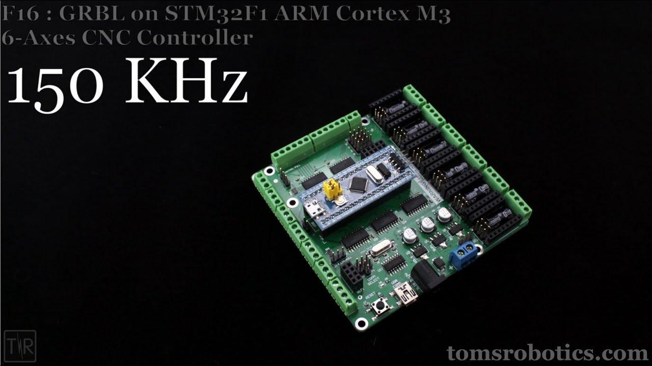GRBL 32-bit 150KHz 6-Axes CNC Controller STM32F103 ARM Demo GRBL32 F16