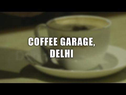 Coffee Garage, Delhi | The DelhiPedia