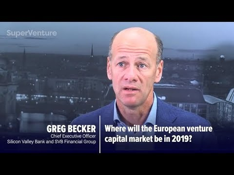 Silicon Valley Bank CEO, Greg Becker on the future of European venture capital