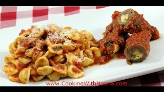 Orecchiette with Braciole - Rossella's Cooking with Nonna
