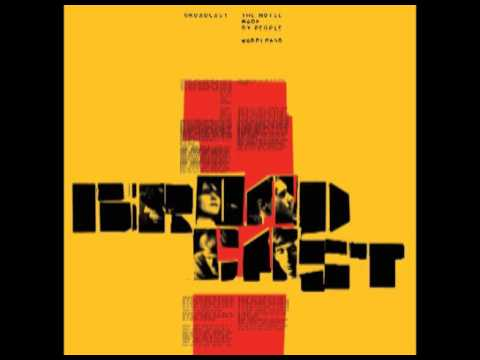 Broadcast - The Noise Made by People (2000) Full Album