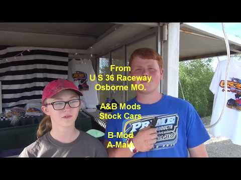 US 36 Raceway A&B Mods Stock Cars 5 25 18 Mains