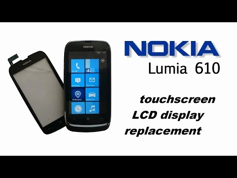 Nokia Lumia 610 - Touch screen Digitizer / Glass and LCD display replacement