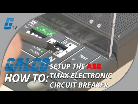 How to set up the ABB Electronic Circuit Breaker - TMAX - YouTube