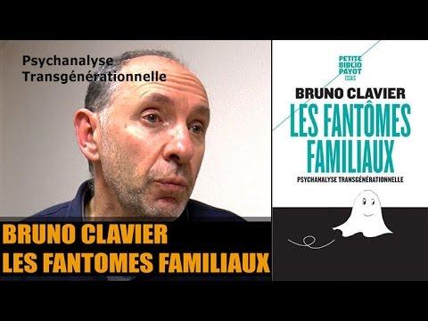 Bruno Clavier - Psychanalyse transgénérationnelle