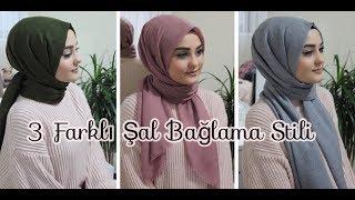 ŞAL BAĞLAMA | 3 Farklı Stil | Hijab Tutorial