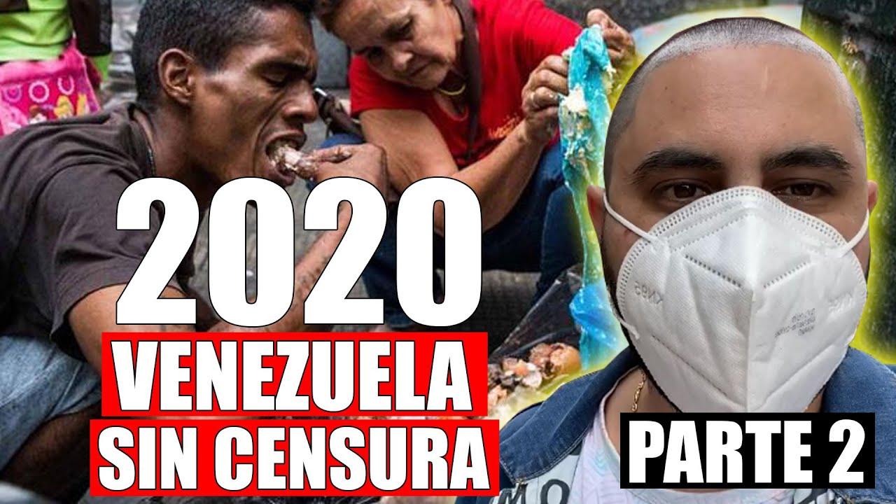 ASI ES UN DIA EN VENEZUELA 2020 SIN CENSURA | PARTE 2