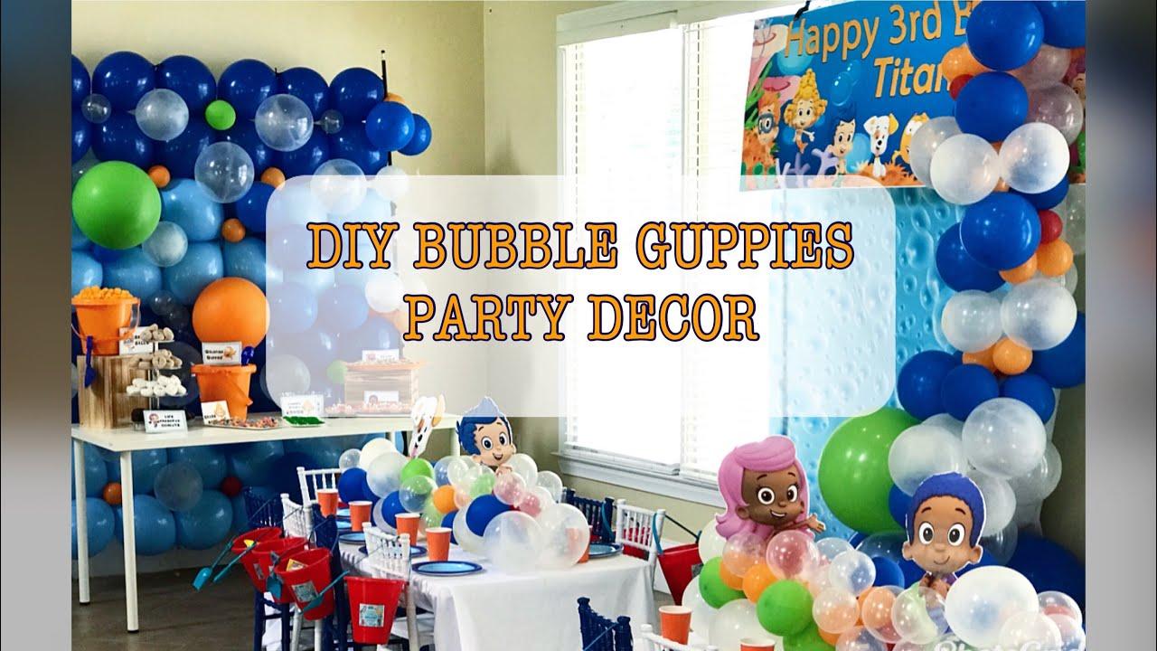 Diy Bubble Guppies Birthday Party Decor Youtube