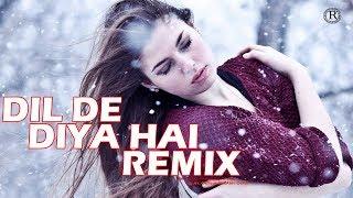 Dil De Diya Hai Remix | Rahul Jain | Anand Raj Anand | Dj A9 | Chillout Mix | Abhi Ovhal