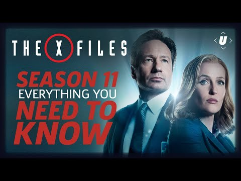 The X-Files Season 11: Everything You Need To Know Before Watching