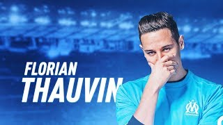 Florian Thauvin 2018 - Goals & Skills