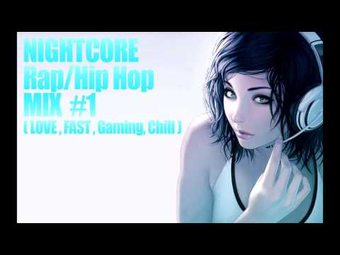 ✩Nightcore Mix #1 - ★Top Unknown Rap/Hip Hop Songs (LOVE, FAST, GAMING, CHILL)