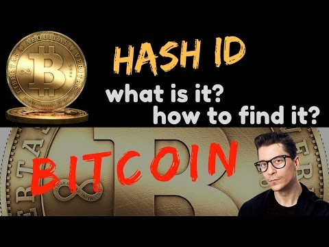 Bitcoin : How To Find Hash ID And What Is It? | BITCOIN SIMPLIFIED #4