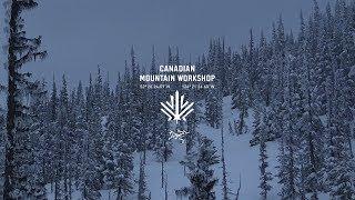 Canadian Mountain Workshop