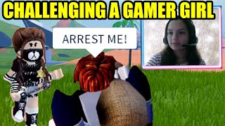 I CHALLENGED a GAMER GIRL to ARREST ME in Roblox Jailbreak