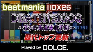 DEATH†ZIGOQ ~怒りの高速爆走野郎~ (SP ANOTHER) / L.E.D.ALiCE (DJ N...