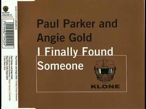 Paul Parker & Angie Gold - I Finally Found Someone (HD)