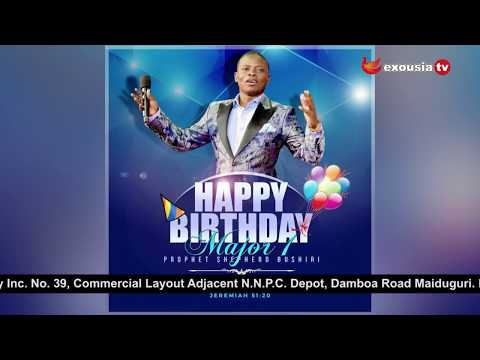 Happy Birthday Major 1|Prophet Elijah Dankano
