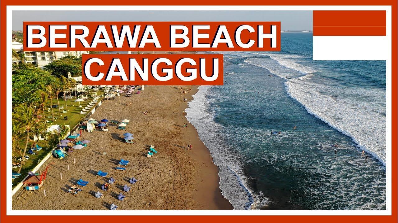 Berawa Beach Bali Canggu Beaches In 4k Cinematic Bali Videos Youtube