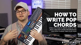 How To Write Chord Progressions For Pop Music | Make Pop Music