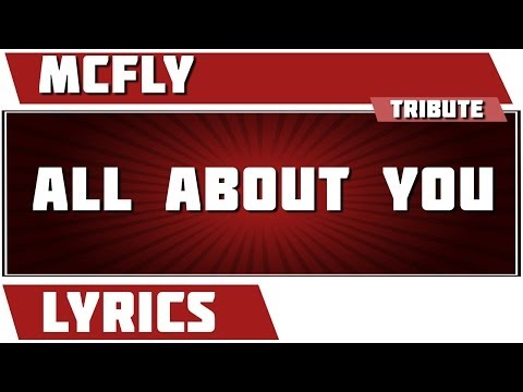 All About You - Mcfly tribute - Lyrics