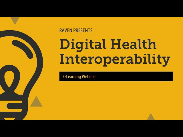 Raven E-Learning Webinar: Interoperability