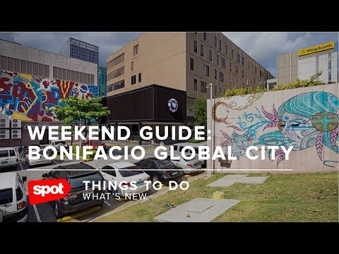 Weekend Guide: Bonifacio Global City