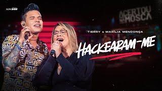 Tierry - HACKEARAM-ME part. Maríli...