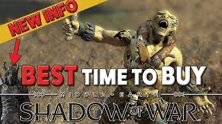 Why It's The Best Time To Buy Shadow of War